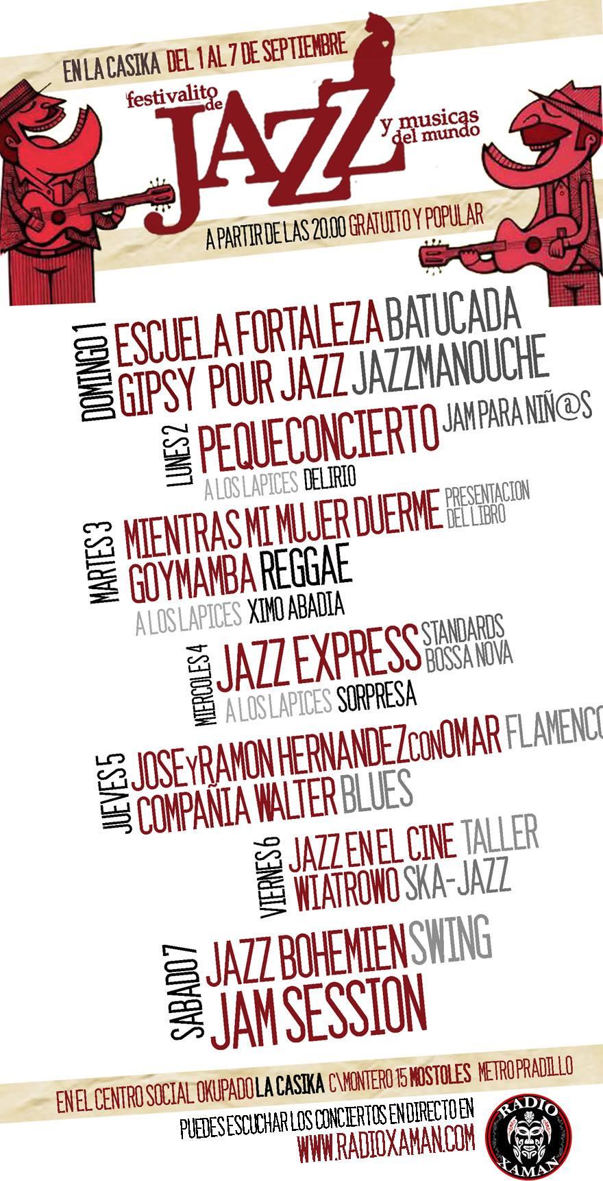 Segundo Festivalito de Jazz y Músicas del Mundo - del 1 al 7 de septiembre 2013 en laCasika Móstoles