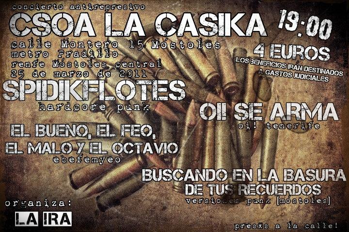 cartel Concierto antirrepresivo - viernes 25 marzo 2011 con SPIDIKFLOTES, OI! SE ARMA, EL BUENO EL FEO EL MALO Y EL OCTAVIO, BUSCANDO EN LA BASURA