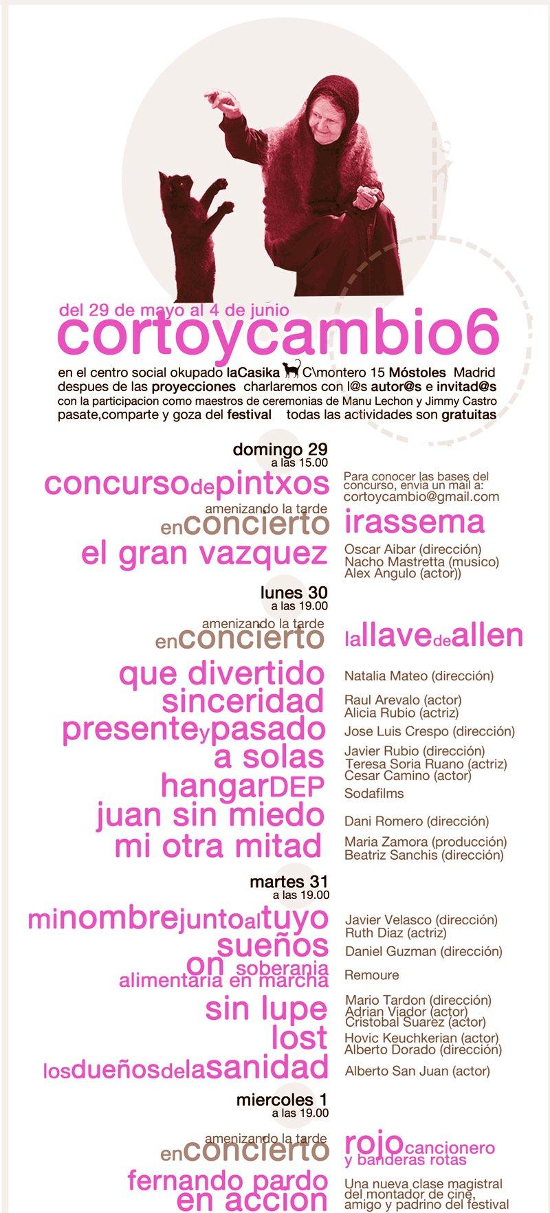 festival encuentro de cortometrajes CORTOYCAMBIO6 - desde el 29 de mayo al 4 de junio de 2011
