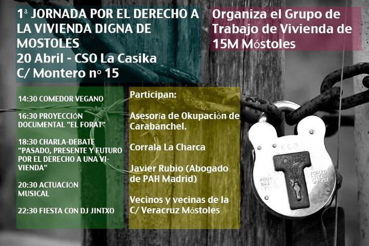 cartel 1ª Jornada por el derecho a vivienda digna de Stop Desahucios Móstoles - sabado 20 abril en la Casika